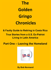 Golden gringo chronicles costa rica pan american highway bribri cover page for ggc ebook part i fandeluxe Epub